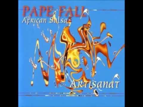 Pape Fall - Fetchelene La Salsa