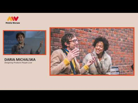 Mobile Warsaw #40 – Daria Michalska – Designing Products People Love