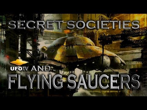 SECRET SOCIETIES and FLYING SAUCERS