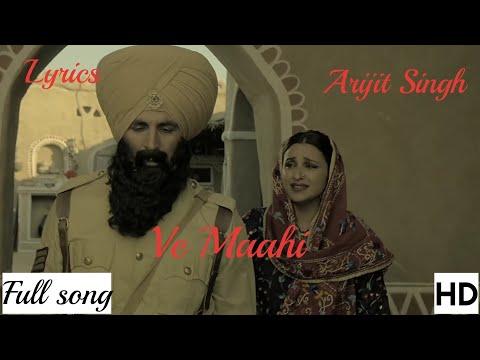 ve-maahi-(kesari-2019)-video---mp3-song-arijit-singh-with-lyrics