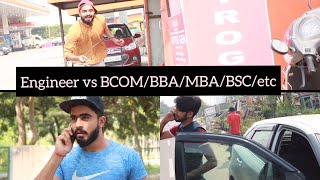 Engineer Vs BBA/BCA/MBA/LAW/etc. ||Half Engineer||