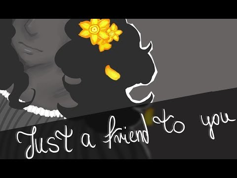 Just A Friend To You | OC ANIMATIC |
