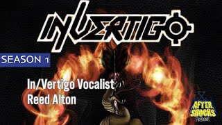 In/Vertigo – The Night with Vocalist Reed Alton