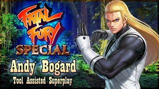 【TAS】FATAL FURY SPECIAL - ANDY BOGARD