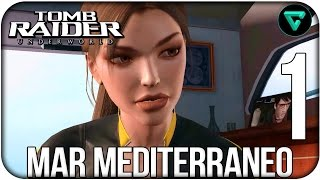 Tomb Raider Underworld| Parte 1 | Mar Mediterráneo - El Camino a Ávalon | Walkthrough/Gameplay