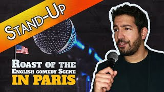 🔥 Roasting the Paris English Stand-Up Scene 🍢
