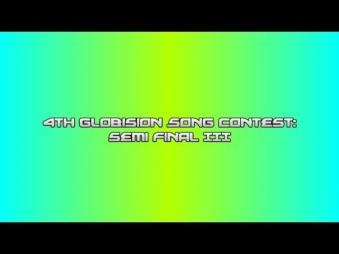 4th Globision Song Contest: Semi Final III