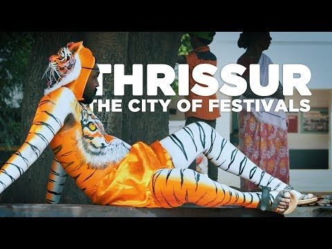 Thrissur 'The City of Festivals'