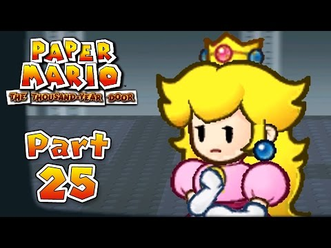 Paper Mario: The Thousand-Year Door - Part 25:  The Princess in Disguise!