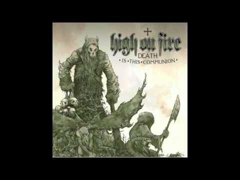 High On Fire - Rumors Of War