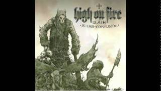 High On Fire - Rumors Of War