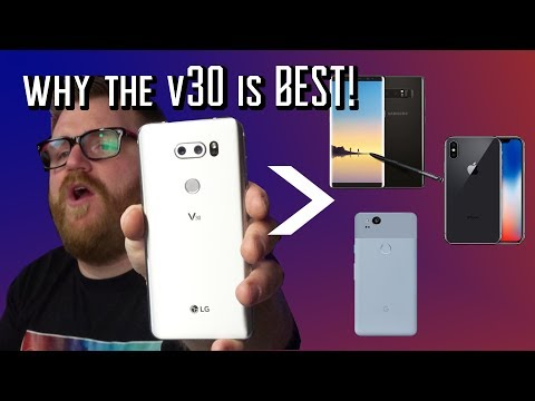 The LG V30 vs Samsung, Pixel and Iphone - Why I switched!