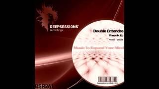 DSR261 Double Entendre - Phoenix Ep • Deepsessions Recordings