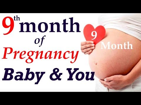 9-month-of-pregnancy-||-9th-month-of-pregnancy-,-what-happens-in-9th-month-of-pregnancy