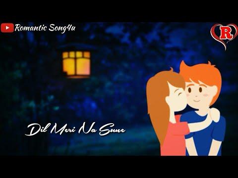 Dil Meri Na Sune Whatsapp Status ❤ Atif Aslam ❤ Latest Song Video 2018 ❤❤ Romantic Song4u ❤❤