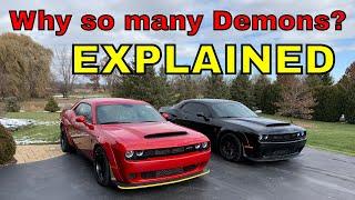 Why do I own 2 Dodge Demons?