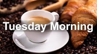 Tuesday Morning Jazz - Good Mood Jazz and Bossa Nova Music for Sweet Morning