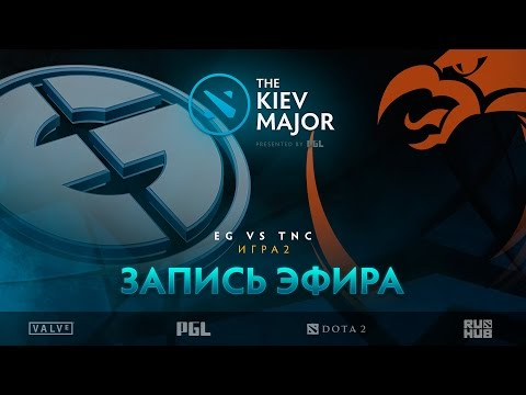 EG vs TNC, The Kiev Major, Групповой этап, game 2 [GodHunt, Smile]