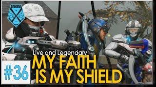 XCOM 2: Live and Legendary #36 - MY FAITH IS MY SHIELD