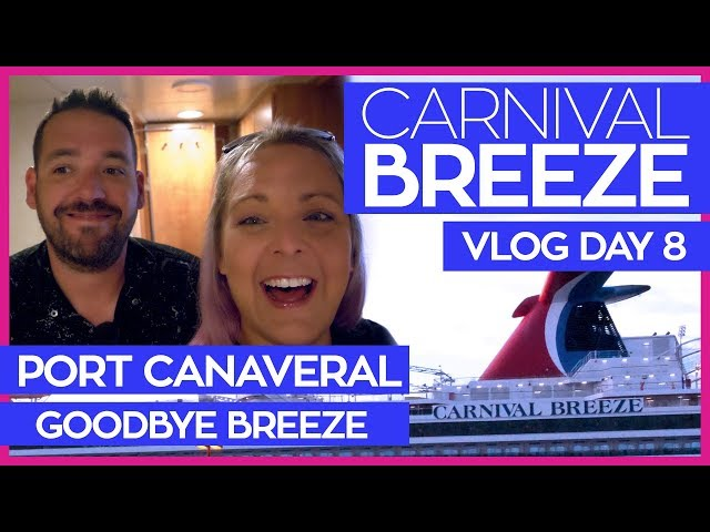 Carnival Breeze   Leaving the Ship   Cruise Vlog Day 08