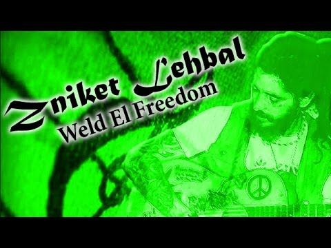Zniket Lehbal - Weld El Freedom