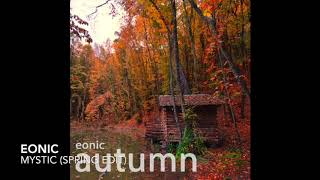 Eonic - Mystic (Spring Edit)