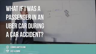 FAQ: What if I was a passenger in an Uber car during a car accident?