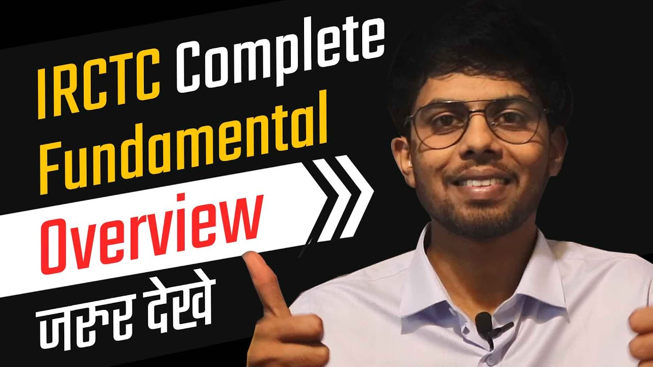 IRCTC Complete Fundamental Overview   In Hindi