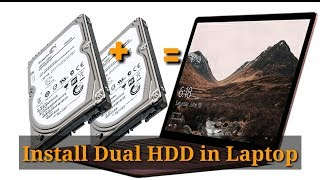 Dual Hard Disk configure in single Laptop || Install Two HDD in Laptop