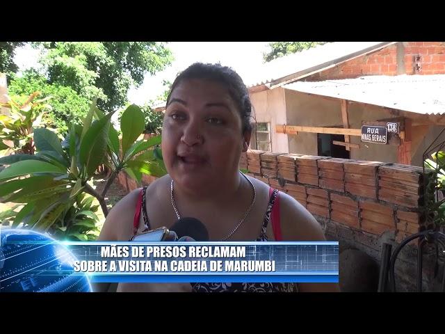 FAMILIARES DE PRESOS RECLAMAM DA FALTA DE VISITA E DOS CUSTOS PARA LEVAR ALIMENTOS NA CADEIA