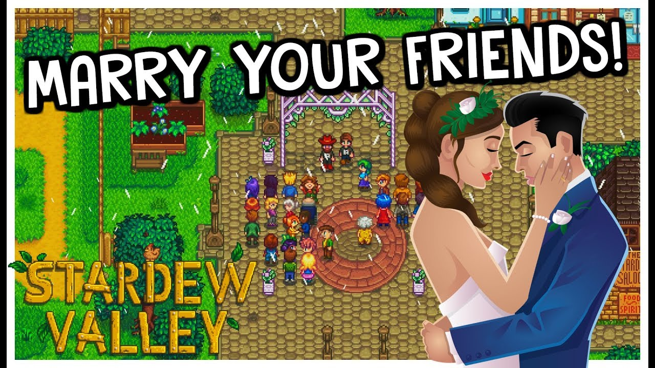 HOW To MARRY Your Friends In MULTIPLAYER! - Stardew Valley 1 3 Update