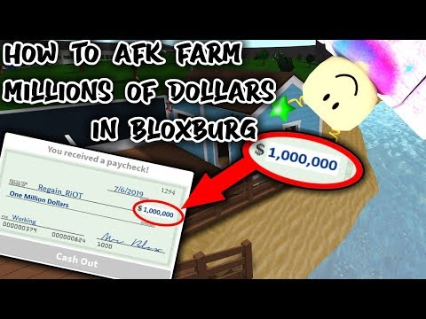 HOW TO AFK FARM MILLIONS OF DOLLARS IN BLOXBURG | 2020 [PATCHED]