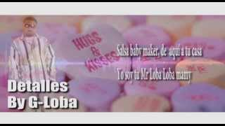 G-Loba Detalles  ((Salsa Urbana)) 2015