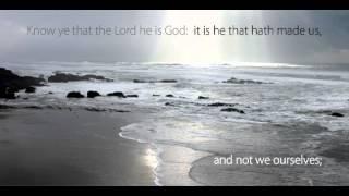 Psalm 100: Make a Joyful Noise unto the Lord