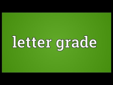Letter grade Meaning