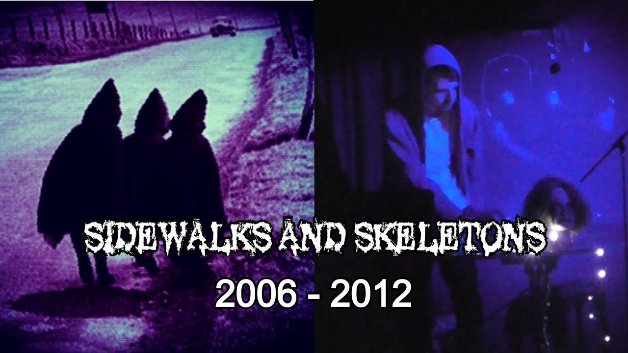 Sidewalks and Skeletons 2006 - 2012 [Myspace tracks + Rare & Unreleased]