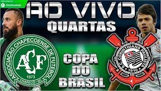 Chapecoense 0x1 Corinthians   Copa do Brasil 2018   Quartas de Final   CORINTHIANS CLASSIFICADO!