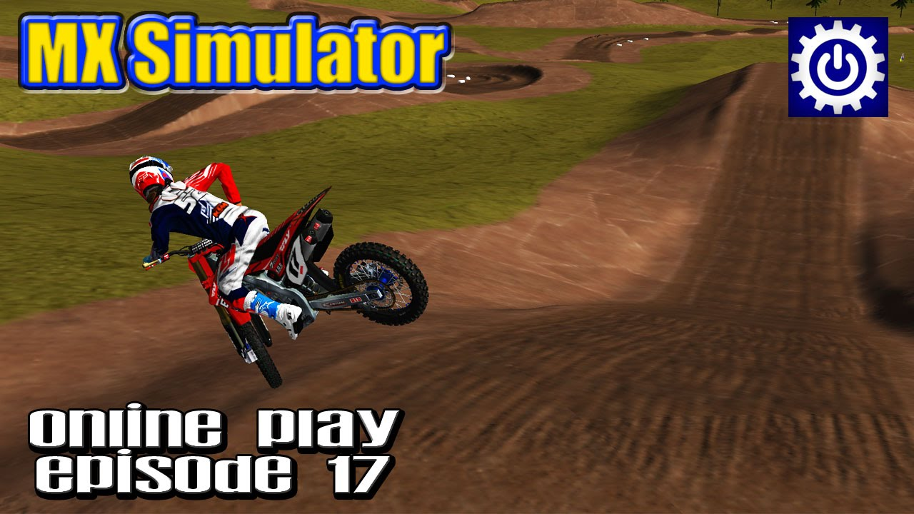 mx simulator online play ep 17 high speeds good times youtube