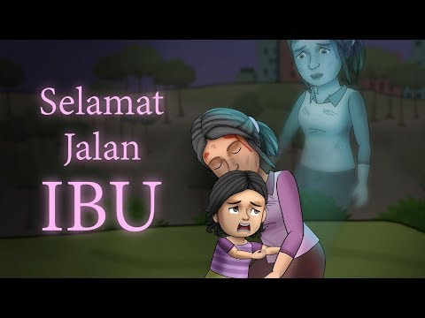 Selamat Jalan Ibu | Kartun Hantu Sedih, Animasi Indonesia, Cerita Mama - Rizky Riplay