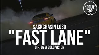 "SackChasin Loso - ""Fast Lane"" (Official Video) 