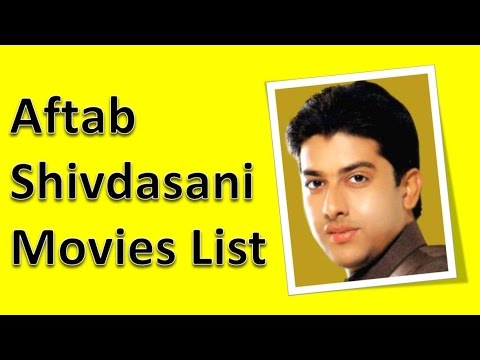 Aftab Shivdasani Movies List