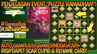 Download Video PENJELASAN EVENT PUZZLE RAMADHAN! AUTO GAK RUGI MAIN EVENT INI!!! | Free Fire Battleground MP3 3GP MP4