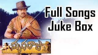 Mrugaraju (మృగరాజు) Telugu Movie || Full Songs Jukebox || Chiranjeevi, Simran