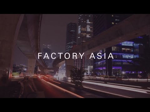 FACTORY ASIA