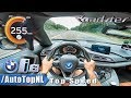2019 BMW i8 Roadster Autobahn POV TOP SPEED 255km/h by AutoTopNL