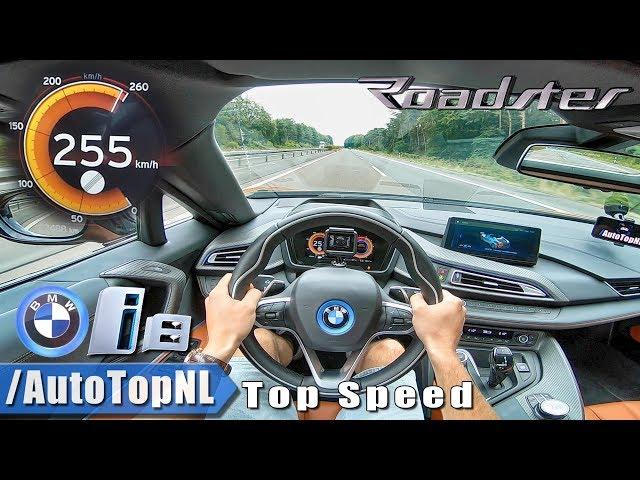 2019 Bmw I8 Roadster Autobahn Pov Top Speed 255km H By Autotopnl