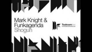 Mark Knight & Funkagenda - Shogun (Jimpster Remix)