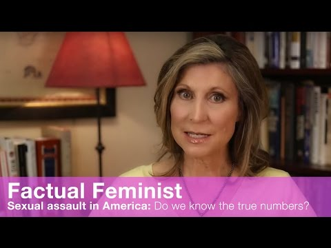 Sexual Assault In America: Do We Know The True Numbers? | FACTUAL FEMINIST
