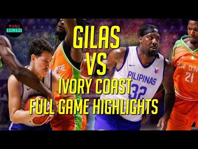 GILAS PILIPINAS VS IVORY COAST Full Game Highlights Aug 11, 2019 Spain Pocket Tournament