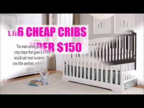 6 Cheap Baby Cribs Under $150